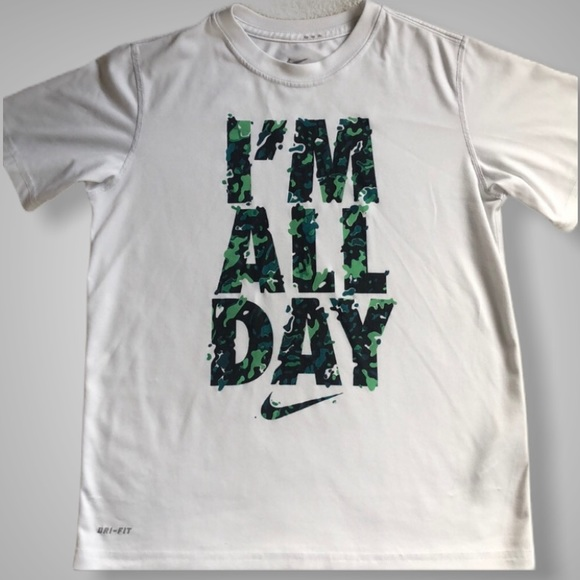 """NIKE Graphic Dri-fit T-shirt """"I'm All Day"""""""